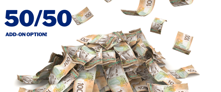 a pile of Canadian 100 dollar bills advertising a 50/50 draw