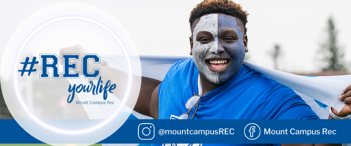 Man with blue face paint and flag and text #RECyourlife Mount Campus Rec
