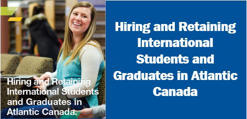 hiring and retaining international students and graduates in Atlantic Canada