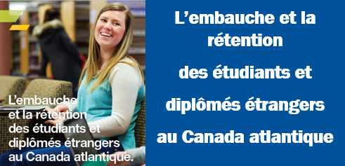 hiring and retaining international students and graduates in Atlantic Canada in French