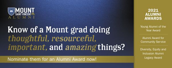 Know of a Mount grad doing thoughtful, resourceful, important and amazing things? Nominate them for an Alumni Award now!