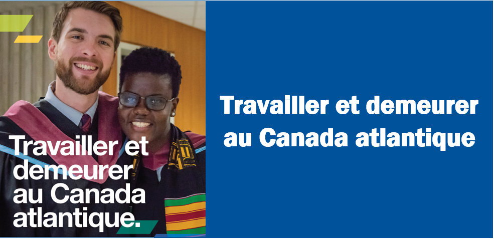 working and staying in Atlantic Canada in French
