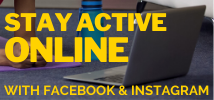 Stay Active Online with Facebook & Instagram -updated