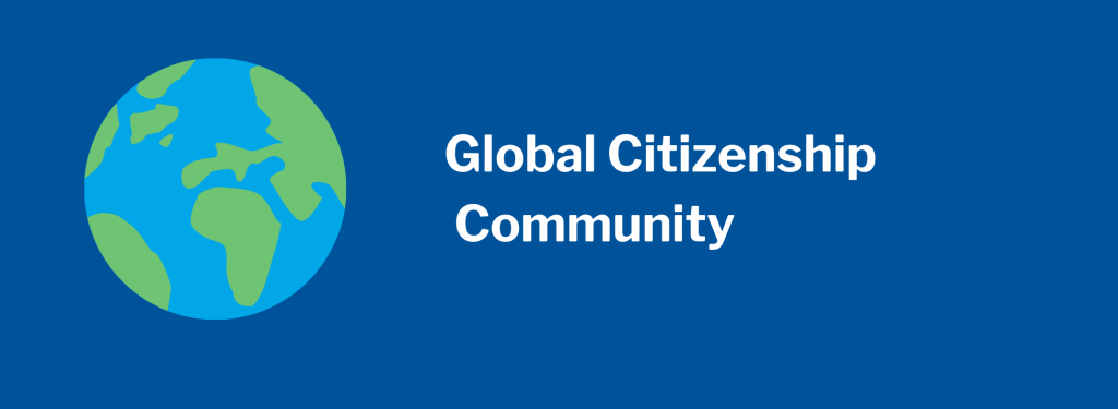 Global Citizenship Community. Image of globe, showing Africa and Europe, with east coasts of North and South America.