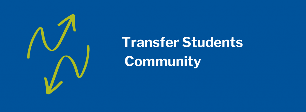 Transfer Students Community. Image of two green arrows pointing in different directions.