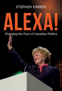 Book cover for Alexa! Changing the Face of Canadian Politics