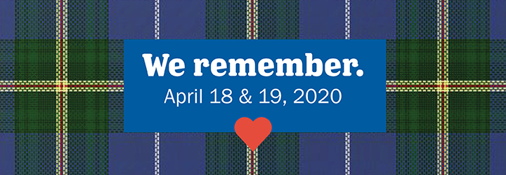 """A banner saying """"We remember. April 18th and 19th 2020"""""""