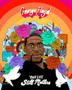Graphic - George Floyd, your life still mattered